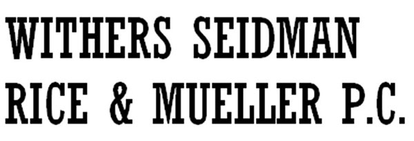 Withers Seidman Rice & Mueller PC